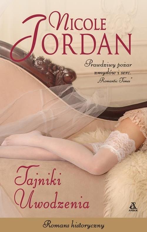 okładka Tajniki uwodzenia, Książka | Nicole Jordan