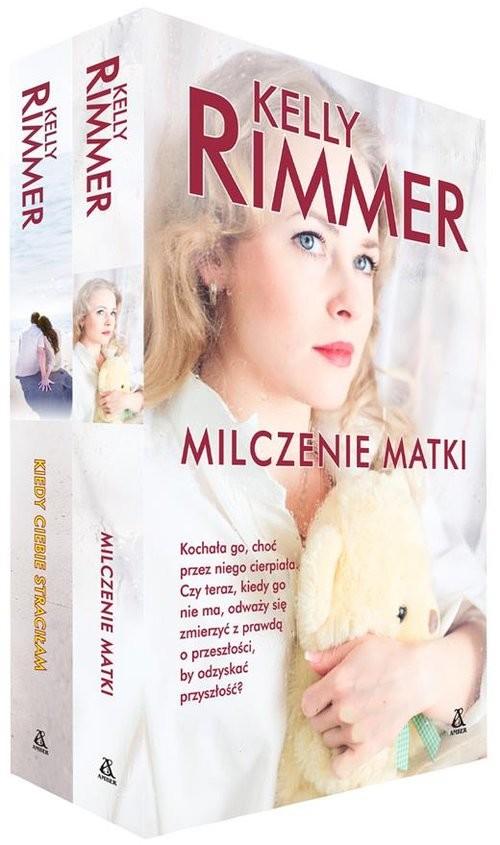okładka Kiedy ciebie straciłam / Milczenie matki Pakiet, Książka   Kelly Rimmer
