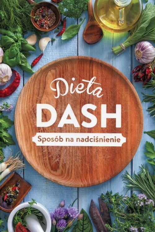 okładka Dieta Dash Sposób na nadciśnienie, Książka | Woźniak Beata