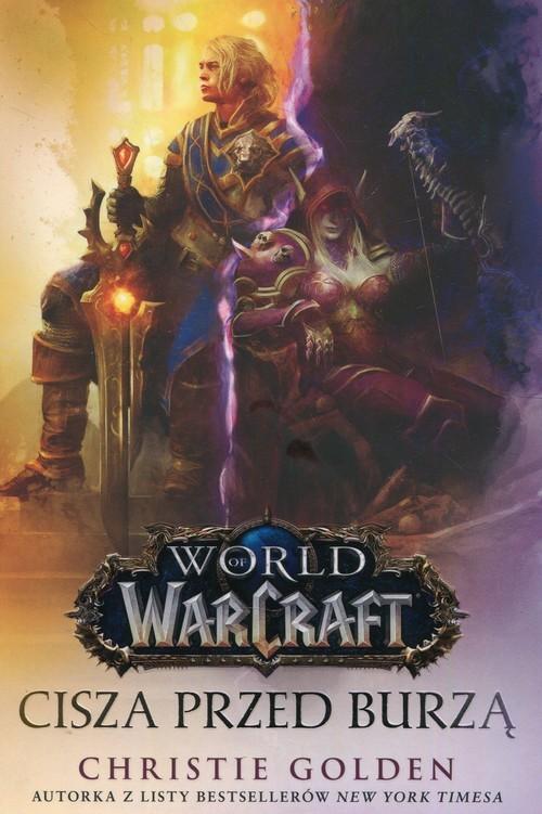 okładka World of Warcraft Cisza przed burzą, Książka | Golden Christie