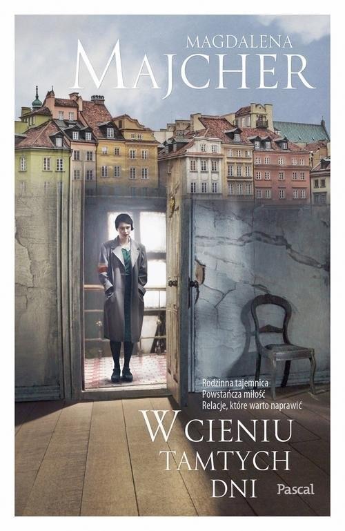 okładka W cieniu tamtych dni, Książka | Majcher Magdalena