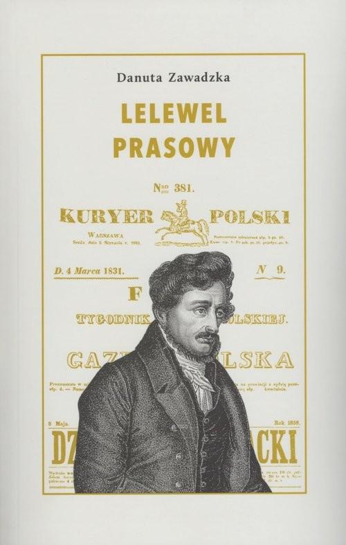 okładka Lelewel prasowy, Książka | Zawadzka Danuta