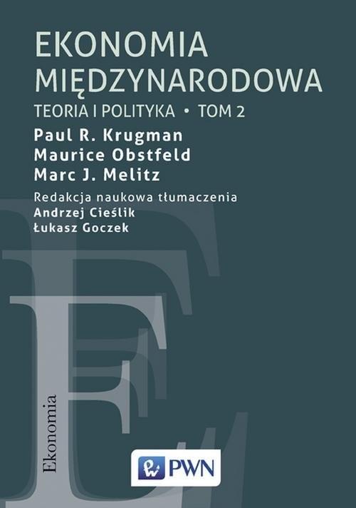 okładka Ekonomia międzynarodowa Tom 2 Teoria i polityka, Książka | Paul R. Krugman, Maurice Obstfeld, Mar Melitz