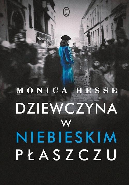 okładka Dziewczyna w niebieskim płaszczu, Książka | Hesse Monica