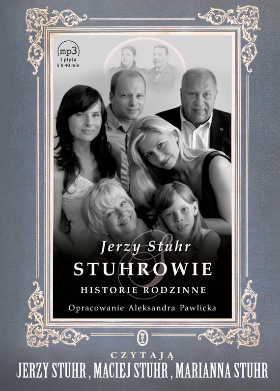 okładka Stuhrowie. Historie rodzinne, Audiobook   Jerzy Stuhr