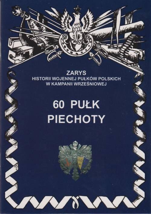 okładka 60 pułk piechoty, Książka | Dymek Przemysław