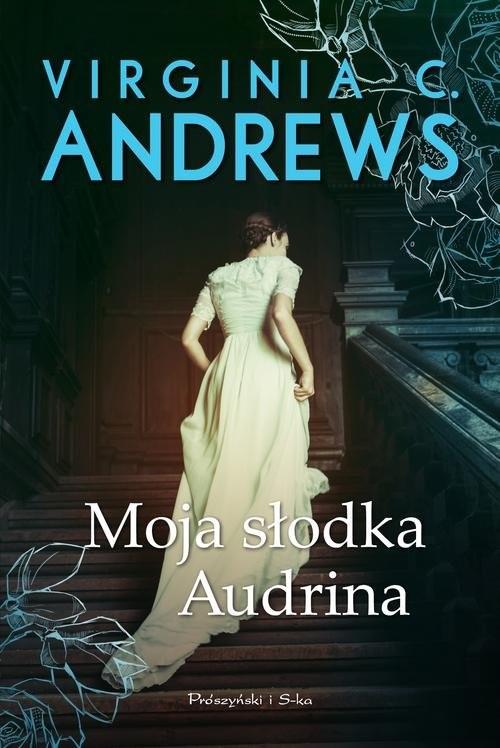 okładka Moja słodka Audrina, Książka | Virginia C. Andrews