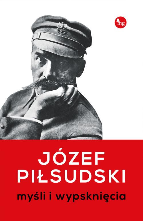 okładka Myśli i wypsknięcia Myśli i wypsknięcia, Książka | Józef Piłsudski
