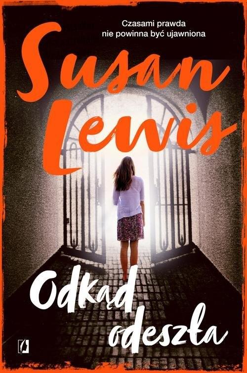 okładka Odkąd odeszła, Książka | Susan Lewis