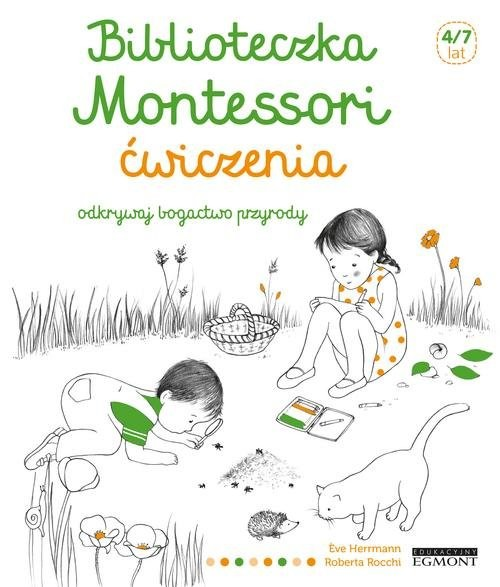 okładka Biblioteczka Montessori Ćwiczenia Odkrywaj bogactwo przyrody, Książka   Herrmann Eve