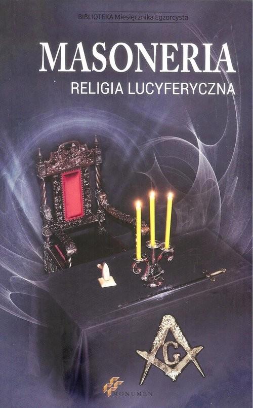 okładka Masoneria religia lucyferyczna, Książka |