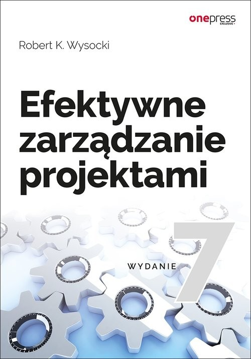 okładka Efektywne zarządzanie projektami, Książka | Robert K. Wysocki