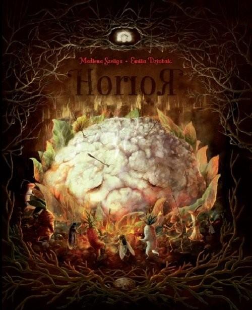 okładka Horror, Książka | Madlena Szeliga, Emilia Dziubak