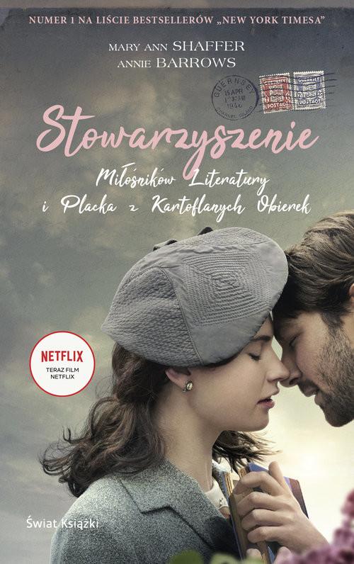 okładka Stowarzyszenie Miłośników Literatury i Placka z Kartoflanych Obierek, Książka | Annie Barrows, Mary Ann Shaffer