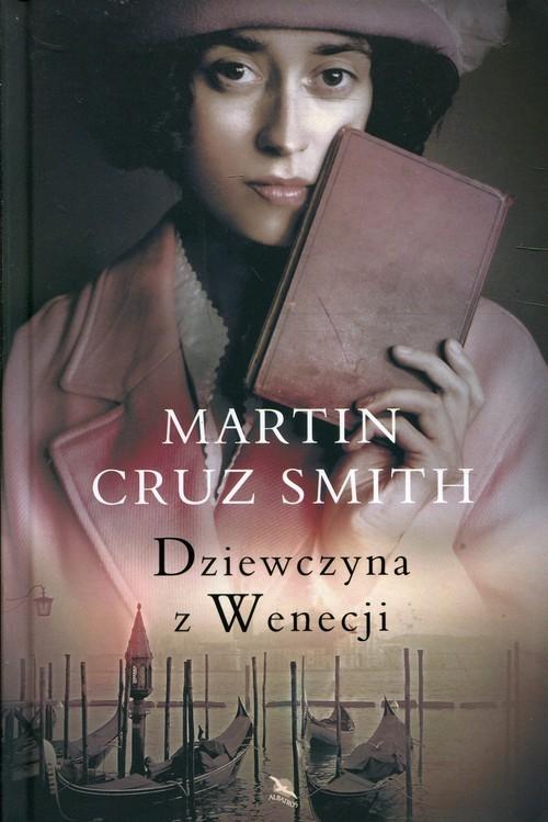 okładka Dziewczyna z Wenecji, Książka | Martin Cruz Smith