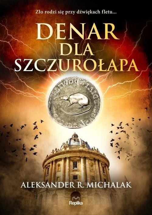 okładka Denar dla szczurołapa, Książka | Aleksander R. Michalak