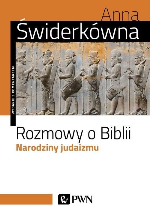 okładka Rozmowy o Biblii Narodziny judaizmu, Książka | Anna Świderkówna