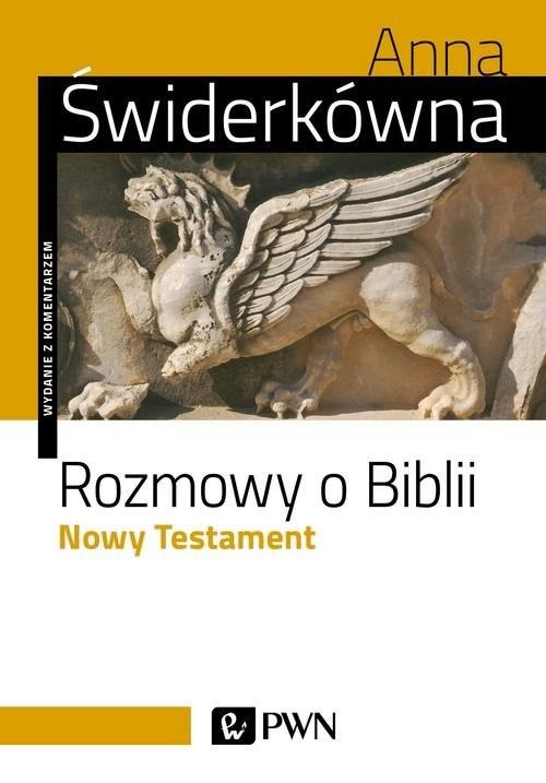 okładka Rozmowy o Biblii Nowy Testament., Książka | Anna Świderkówna