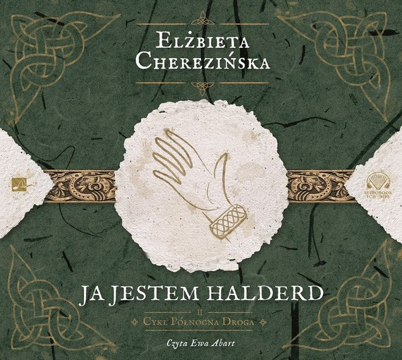 okładka Ja jestem Halderd, Audiobook | Elżbieta Cherezińska