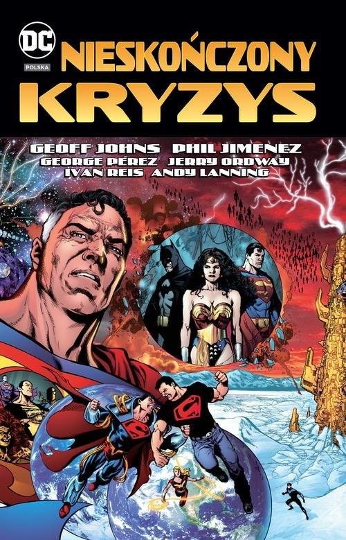 okładka Nieskończony kryzys DC Deluxe, Książka | Geoff Johns, Phil Jimenez, George Pérez, Ordw