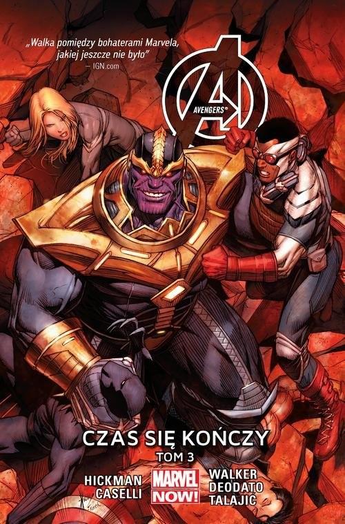 okładka Avengers Tom 3 Czas się kończy, Książka | Jonathan Hickman, Stefano Caselli, Mi Deodato