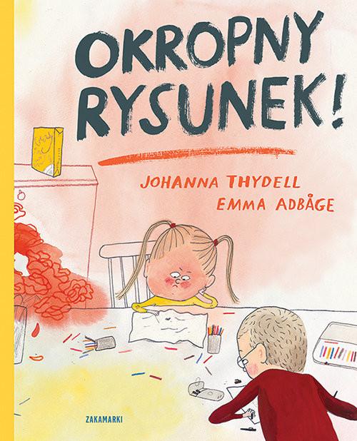 okładka Okropny rysunek, Książka | Thydell Johanna