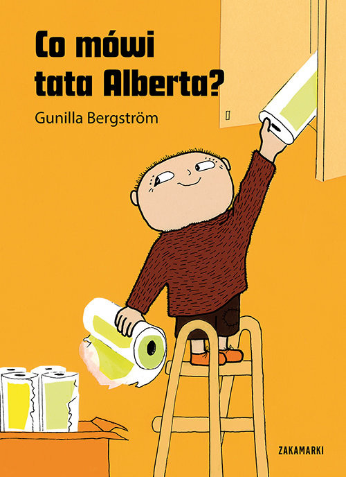okładka Co mówi tata Alberta, Książka | Bergstrom Gunilla