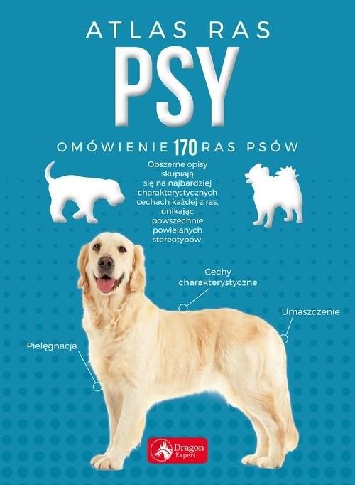 okładka Psy Atlas ras, Książka | Agnieszka Nojszewska, Iwona  Czarkowska