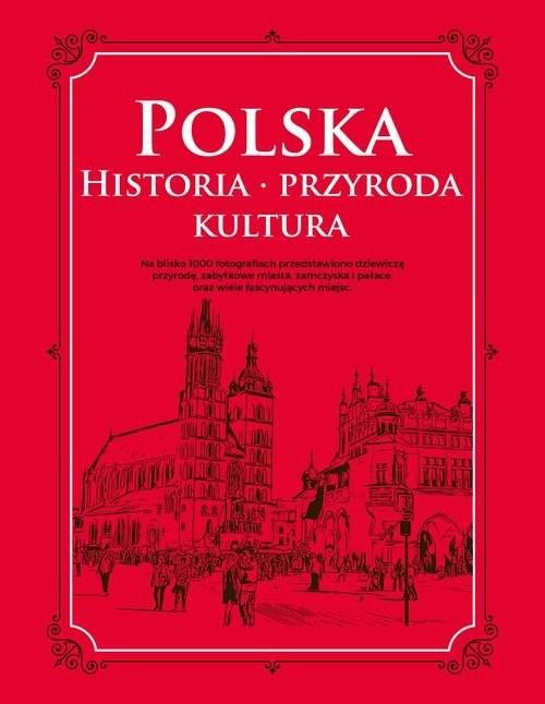 okładka Polska Historia przyroda kulturaksiążka |  |