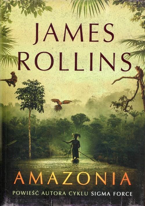 okładka Amazonia, Książka | James Rollins