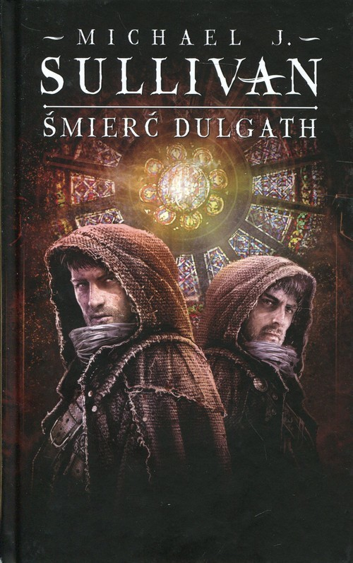 okładka Śmierć Dulgath Kroniki Riyrii Tom 3, Książka   Michael J. Sullivan