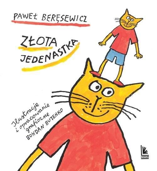okładka Złota jedenastka, Książka | Paweł Beręsewicz
