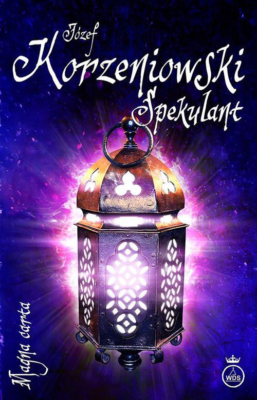 okładka Spekulant, Książka | Korzeniowski Józef