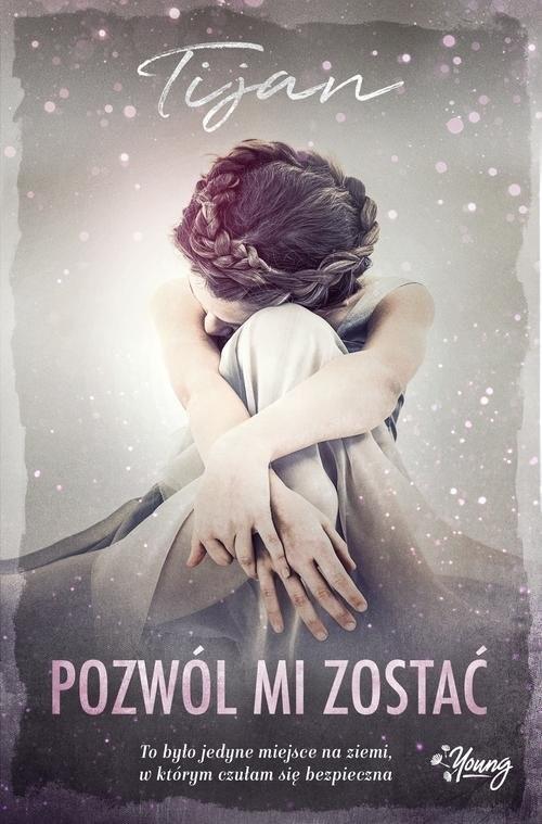 okładka Pozwól mi zostać, Książka | Meyer Tijan