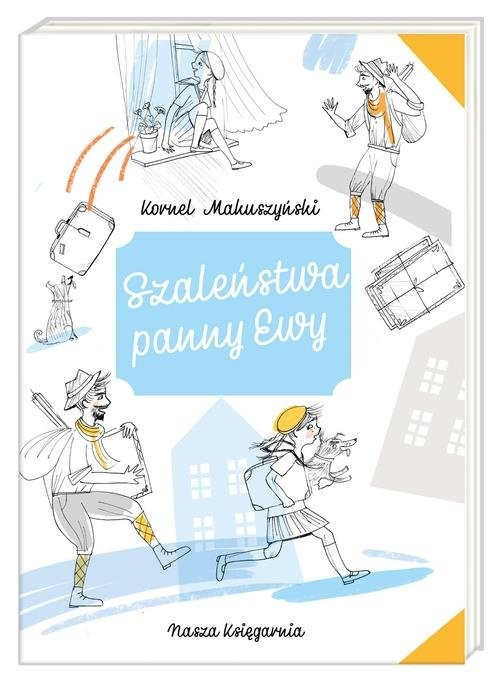 okładka Szaleństwa panny Ewy, Książka | Kornel Makuszyński