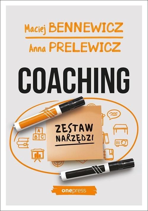 okładka Coaching Zestaw narzędzi, Książka | Maciej Bennewicz, Anna Prelewicz