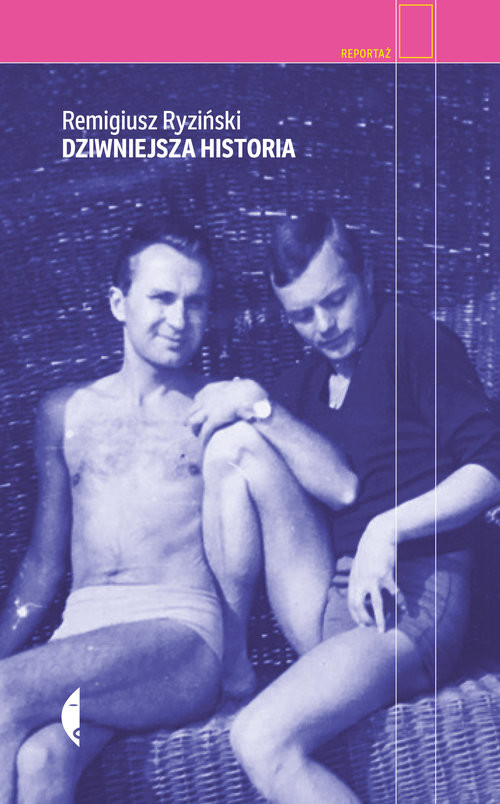 okładka Dziwniejsza historia, Książka | Ryziński Remigiusz