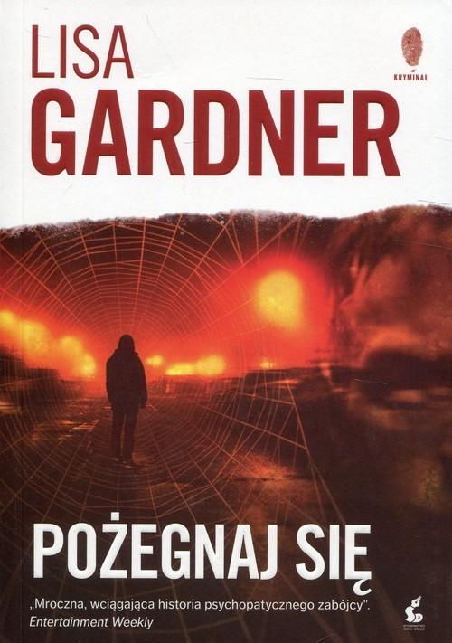 okładka Pożegnaj się, Książka | Gardner Lisa