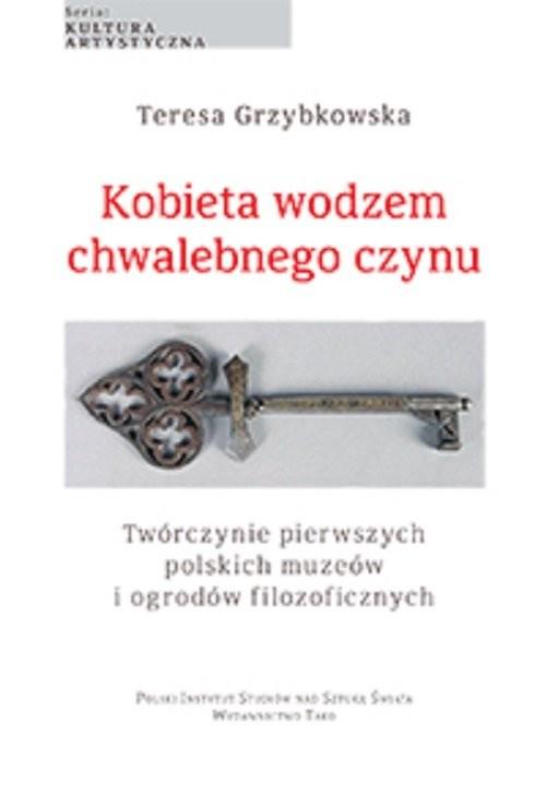 okładka Kobieta wodzem chwalebnego czynu, Książka | Grzybkowska Teresa