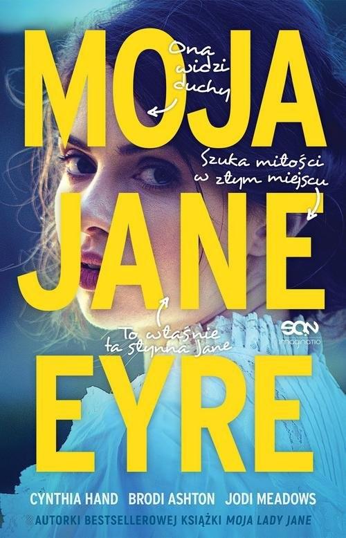 okładka Moja Jane Eyre, Książka | Cynthia  Hand, Brodi Ashton, Jodi  Meadows
