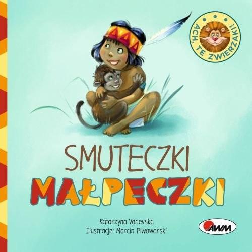 okładka Ach te zwierzaki Smuteczki małpeczki, Książka | Vanevska Katarzyna