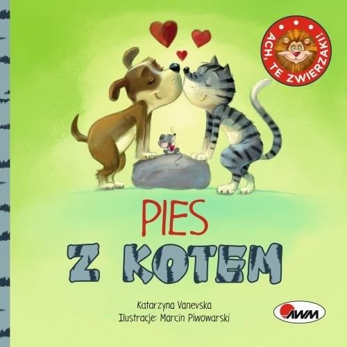 okładka Ach te zwierzęta Pies z kotem, Książka | Vanevska Katarzyna
