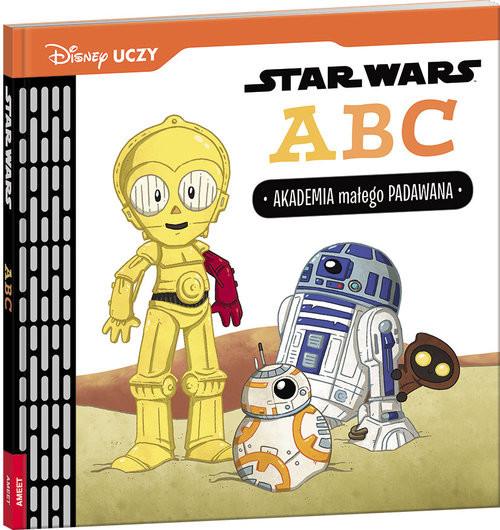 okładka Disney Uczy Star Wars ABC Akademia małego Padawana USW-1, Książka | Glass Calliope, Kennedy Caitlin