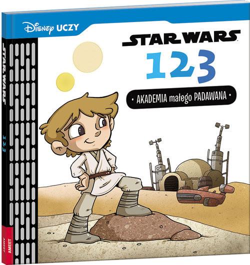 okładka Disney Uczy Star Wars 123. Akademia małego Padawana USW-2, Książka   Glass Calliope, Kennedy Caitlin