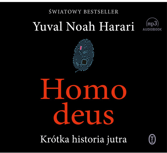 okładka Homo deus. Audiobook | MP3 | Yuval Noah  Harari