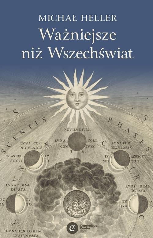 okładka Ważniejsze niż Wszechświat, Książka | Heller Michał