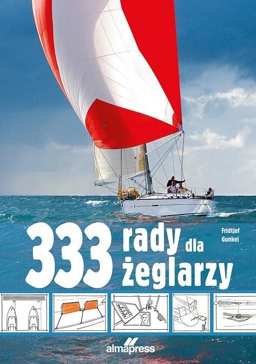 okładka 333 rady dla żeglarzy, Książka   Gunkel Fridtjof
