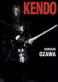 okładka Kendo, Książka   Ozawa Hiroshi