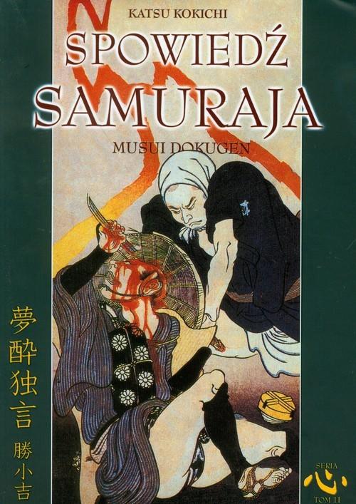 okładka Spowiedź samuraja, Książka | Kokichi Katsu