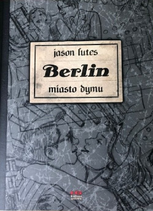 okładka Berlin Miasto dymu. KsiążkaLutes Jason